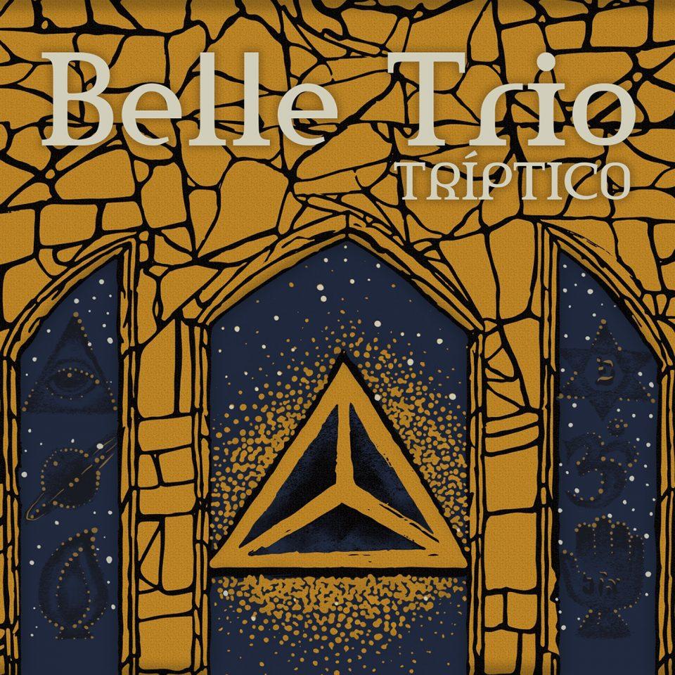 """Belle Trio apresenta sonoridade jazz fusion e brasileira no primeiro disco, """"Tríptico"""" –"""