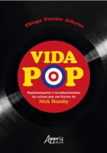 Vida Pop (capa) - Thiago Pereira Alberto